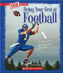 A True Book: Being Your Best at Football