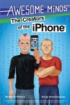 Awesome Minds: The Creators of the iPhone