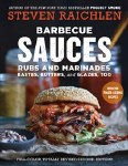 Barbecue Sauces, Rubs, & Marinades - Bastes, Butters, & Glazes Too