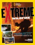 National Geographic Kids: Extreme Wildfire