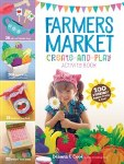 Farmers Market Create & Play Activity Book