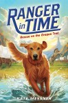 Ranger In Time #1 - Rescue On the Oregon Trail