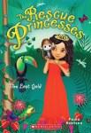 The Rescue Princesses # 7: The Lost Gold
