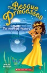 The Rescue Princesses # 3: The Moonlight Mystery