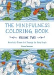 The Mindfullness Coloring Book 2