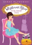 Whatever After # 2: If The Shoe Fits