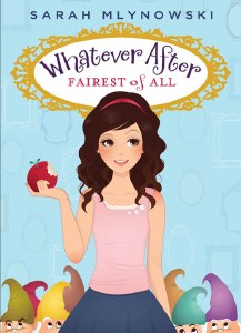 Whatever After # 1: Fairest Of All