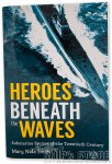 Book- Heroes Beneath the Waves