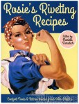 Book -Rosie's Riveting Recipes