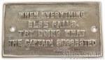 Brass Plaque- When everything