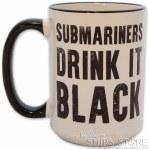 Mug - Submariners Drink It