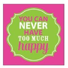 'Too Much Happy' Beverage Napkins