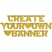 Create Your Own Banner Gold