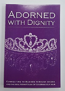 Adorned With Dignity