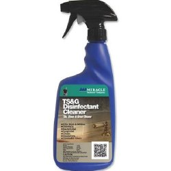 Miracle TS&G Disinfectant Cleaner 32oz., TS&G DIS 6/1
