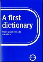 A FIRST DICTIONARY