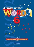 A WAY WITH WORDS 6