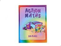 ACTION MATHS FIFTH CLASS