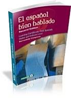 EL ESPANOL BIEN HABLADO