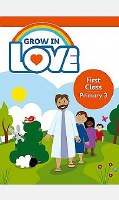 GROW IN LOVE 1ST CLASS