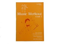 MUSIC WORKOUT GRADE 3