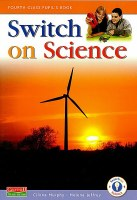 SWITCH ON SCIENCE 4th CLASS