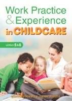 WORK PRACTICE & EXP CHILDCARE