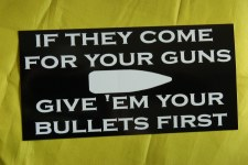 Bumper Sticker: Bullets First