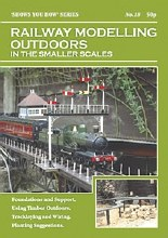 Railway Modelling Outdoors in the Smaller Gauges - SYH18