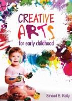 CREATIVE ARTS EARLY CHILDHOOD