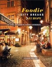 Foodie city breaks Europe