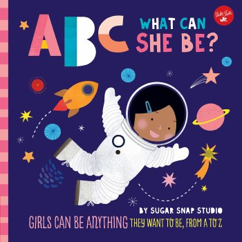 ABC for Me: What Can She Be