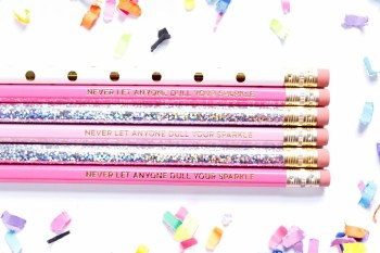 Pencil Set Never Let Anyone Dull Your Sparkle