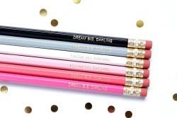 Pencil Set Dream Big Darling
