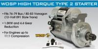 WOSP High Torque Starter T2