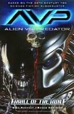 Aliens Vs Predator TP Vol 01 Thrill Of The Hunt