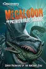 Megalodon & Prehistoric SharksGN Discovery