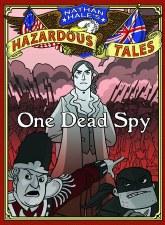 Nathan Hales Hazardous Tales GN Vol 01 One Dead Spy (C: 0-1-
