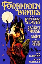 Forbidden Brides Slaves DreadDesire HC by Neil Gaiman