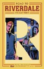 Road To Riverdale TP Vol 03