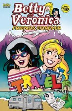 Betty And Veronica Friends Forever #2 Travel Tales