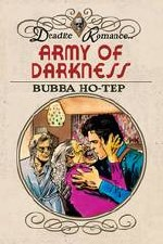 Army Of Darkness Bubba Hotep #4 20 Copy Hack Virgin Incv