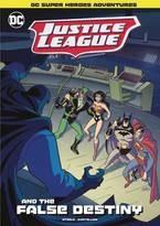 DC Justice League Yr TP Justice League False Destiny