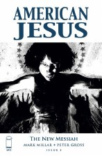 American Jesus New Messiah #3 Cvr C B&W Alexander (MR)