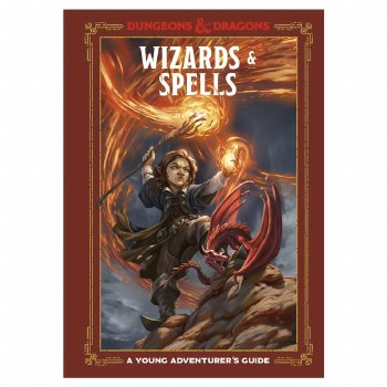 D&D Wizards & Spells - A Young Adventurer's Guide
