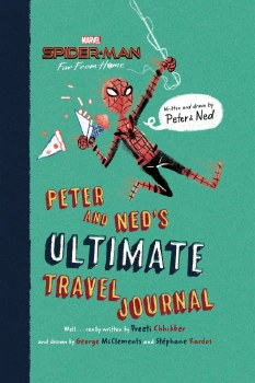 Spider-Man Far From Home: Peter and  Ned's Ultimate Travel Journal