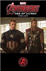 Avengers: Age of Ultron Prelude Paperback