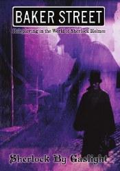 Baker St RPG: Sherlock By Gaslight