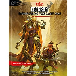 Dungeons & Dragons 5th Edition: Eberron: Rising from the Last War