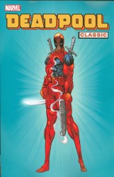 Deadpool Classic Volume 1 Graphic Novel